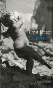 Ernst Jünger - La paix.