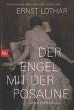 Ernst Lothar - Der Engel mit der Posaune - Roman eines Hauses.