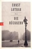 Ernst Lothar - Die Rückkehr.