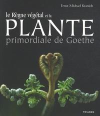 La plante primordiale de Goethe et le règne végétal - Des lichens aux plantes supérieures.pdf