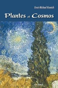 Google epub books télécharger Plante et cosmos  - Fondements d'une botanique cosmologique (Litterature Francaise) DJVU 9782852482685 par Ernst-Michael Kranich