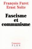 Ernst Nolte et François Furet - Fascisme et communisme.