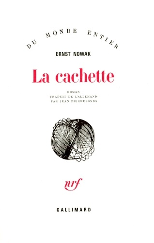 Ernst Nowak - La cachette.
