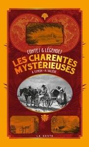 Ernst Nowak - Les Charentes mystérieuses.
