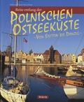 Ernst Otto Luthardt et Ralf Freyer - Reise Entlang Der Polnischen Ostseeküste - Von Stettin Bis Danzig.