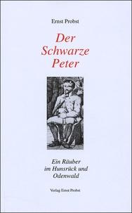 Ernst Probst - Der Schwarze Peter.