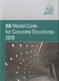 Ernst & Sohn - fib Model Code for Concrete Structures 2010.