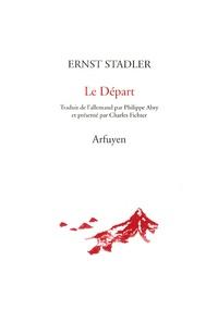 Ernst Stadler - Le Départ.