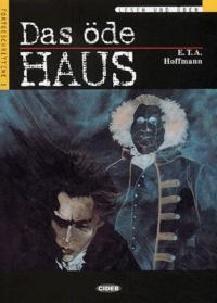 Ernst Theodor Amadeus Hoffmann - Das öde Haus. 1 CD audio