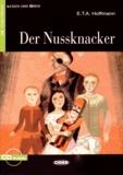 Ernst Theodor Amadeus Hoffmann - Der Nussknacker. 1 CD audio