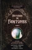 Ernst Theodor Amadeus Hoffmann et Prosper Mérimée - Histoires de fantômes - Tome 1.