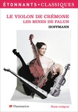 Ernst Theodor Amadeus Hoffmann - Le Violon de Crémone ; Les Mines de Falun.