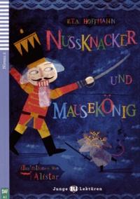 Ernst Theodor Amadeus Hoffmann - Nussknacker und Mausekönig. 1 CD audio