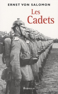 Ernst von Salomon - Les Cadets.
