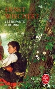 Ernst Wiechert - Les enfants Jéromine.