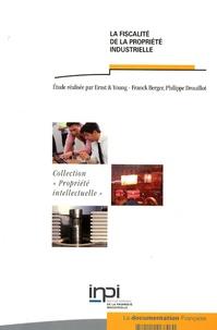 Ernst & Young Audit - La fiscalité de la propriété industrielle.