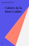 Erouard - Cahiers de la Mort-colibri.