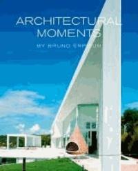 Erpicum/laloux - Architectural moments by bruno erpicum. atelier d'architecture.