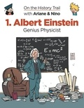 Erre Fabrice et Savoia Sylvain - On the History Trail with Ariane & Nino 1. Albert Einstein - Genius Physicist.