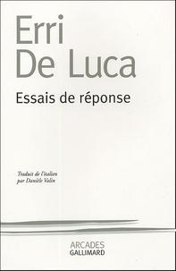 Erri De Luca - Essais de réponse.