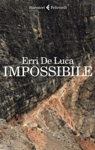 Erri De Luca - Impossibile.