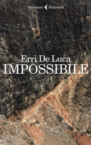 Erri De Luca - Impossibile.