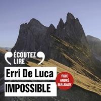 Erri De Luca et Laurent Natrella - Impossible.