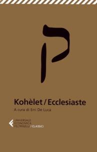 Erri De Luca - Kohèlet / Ecclesiaste.
