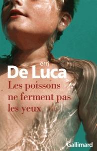 Livre en français à télécharger gratuitement Les poissons ne ferment pas les yeux par Erri De Luca 9782070139118