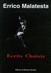 Errico Malatesta - Errico Malatesta - Ecrits Choisis.