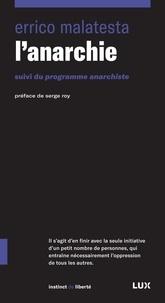 Errico Malatesta - L'anarchie.