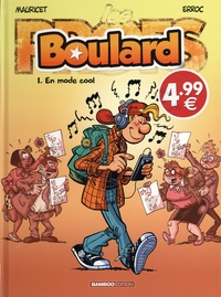 Erroc et  Mauricet - Boulard Tome 1 : En mode cool.