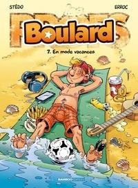 Erroc et  Stédo - Boulard Tome 7 : En mode vacances.