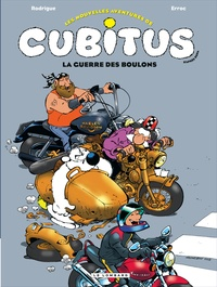 Erroc et Michel Rodrigue - Les nouvelles aventures de Cubitus Tome 8 : La guerre des boulons.