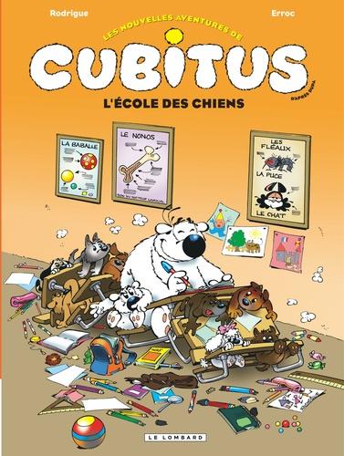 Les nouvelles aventures de Cubitus Tome 9 L'école des chiens