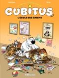 Erroc et Michel Rodrigue - Les nouvelles aventures de Cubitus Tome 9 : L'école des chiens.