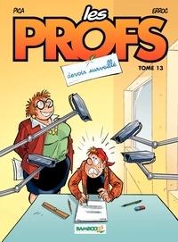 Erroc et  Pica - Les Profs Tome 13 : Devoir surveillé.