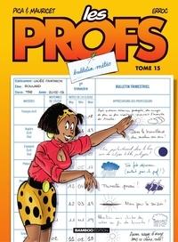 Erroc et  Pica - Les Profs Tome 15 : Bulletin météo.