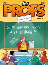 Erroc et  Picca - Les Profs Tome 17 : Sortie scolaire.