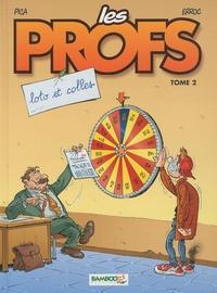 Erroc et  Pica - Les Profs Tome 2 : Loto et colles - En cadeau Les 6 cartes de la famille Les Profs.