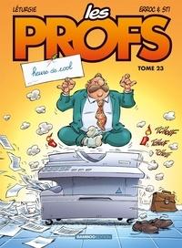 Erroc et  Sti - Les Profs Tome 23 : Heure de cool.
