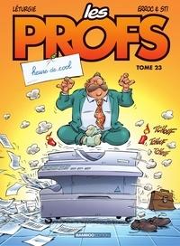 Erroc et  Sti - Les Profs - Tome 23 - Heure de cool.