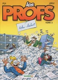 Erroc et  Pica - Les Profs Tome 3 : Tohu-bahut - En cadeau Les 6 cartes de la famille Les Profs.
