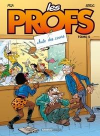 Erroc et  Pica - Les Profs Tome 5 : Chute des cours.