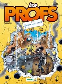 Erroc et  Pica - Les Profs Tome 8 : Fenêtre sur cours.