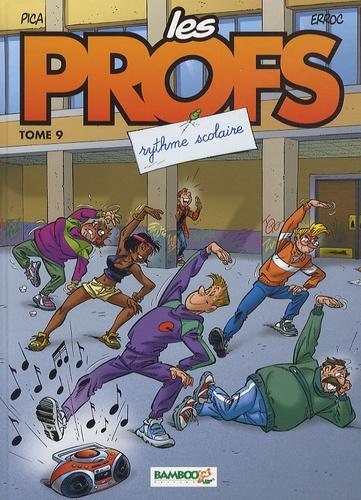Erroc et  Pica - Les Profs Tome 9 : Rythme scolaire - En cadeau Les 6 cartes de la famille Les Profs.