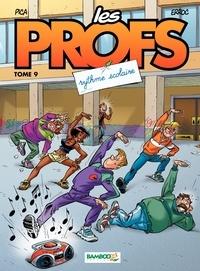 Erroc et  Pica - Les Profs Tome 9 : Rythme scolaire.