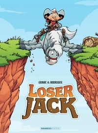Erroc et Michel Rodrigue - Loser Jack - Tome 1.