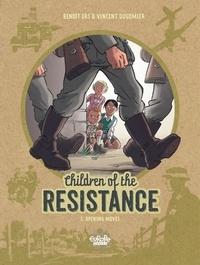 Ers et Vincent Dugomier - Children of the Resistance - Volume 1 - Opening Moves.