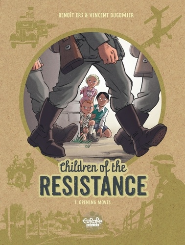 Children of the Resistance - Volume 1 - Opening Moves